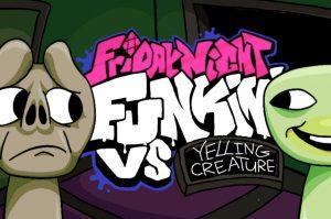 VS Yelling Creature FNF MOD