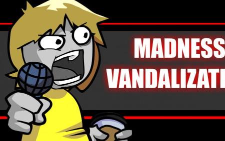 FNF Madness Vandalization fnf mod