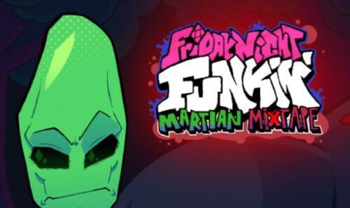 FNF Martian Mixtape