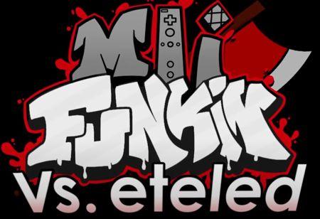 Mii Funkin' VS Eteled